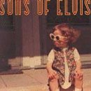 Sons Of Elvis Glodean
