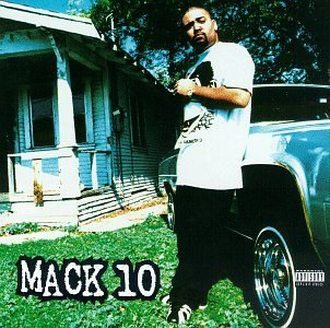 Mack 10 Mack 10 Explicit Version