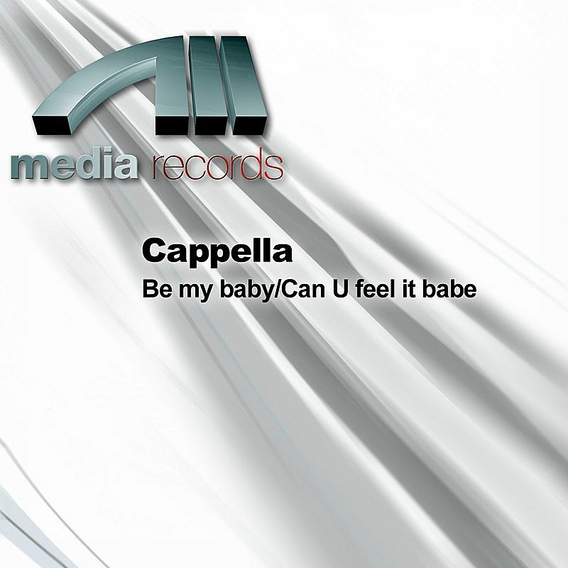 Cappella Be My Baby
