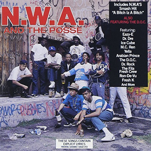 N.W.A. N.W.A. & The Posse Explicit Version Remastered