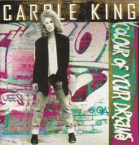 King Carole Colour Of Your Dreams