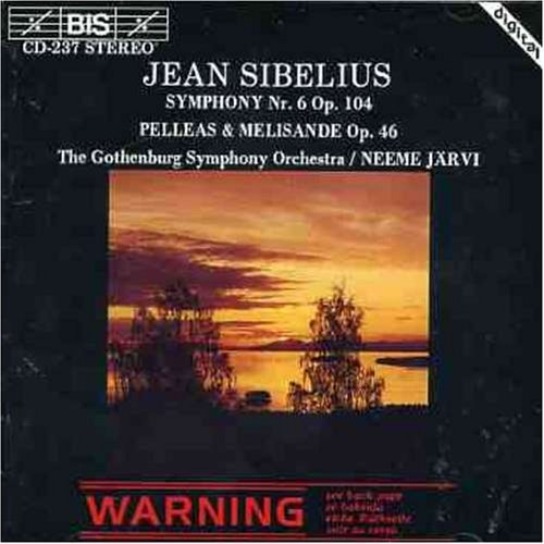 Sibelius J. Sym 6 Pelleas Et Melisande Jarvi Gothenburg So