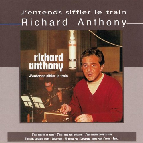 Richard Anthony J'entends Siffler Le Train Import Eu