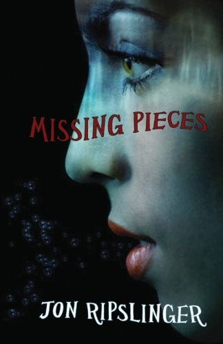 Jon Ripslinger Missing Pieces