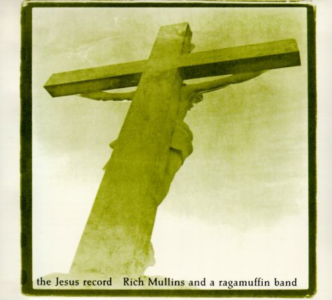 Rich Mullins Jesus Record The