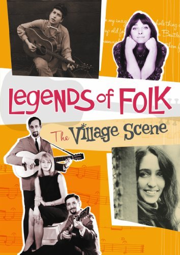 Legends Of Folk The Village S Legends Of Folk The Village S Dylan Simon & Garfunkel Baez D