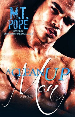 M. T. Pope A Clean Up Man
