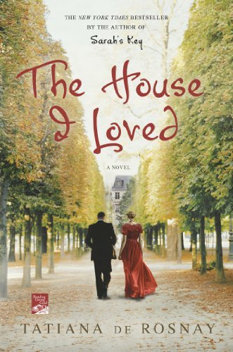 Tatiana De Rosnay The House I Loved