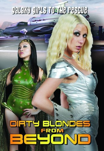Dirty Blondes From Beyond Dirty Blondes From Beyond Nr