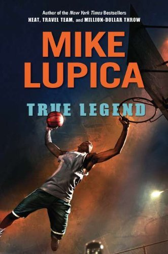 Mike Lupica True Legend