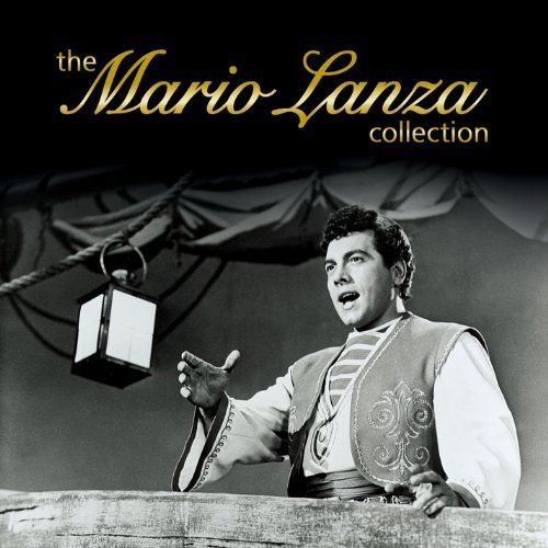 Mario Lanza Mario Lanza Collection