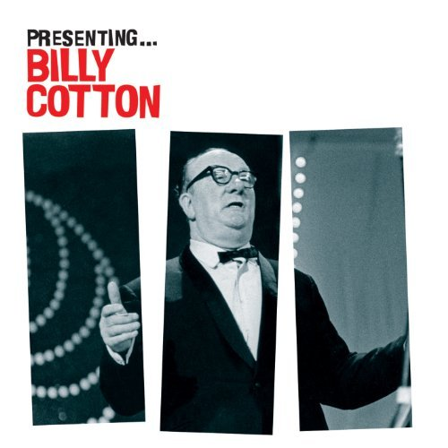 Billy Cotton Presenting Billy Cotton