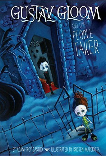 Adam Troy Castro Gustav Gloom And The People Taker