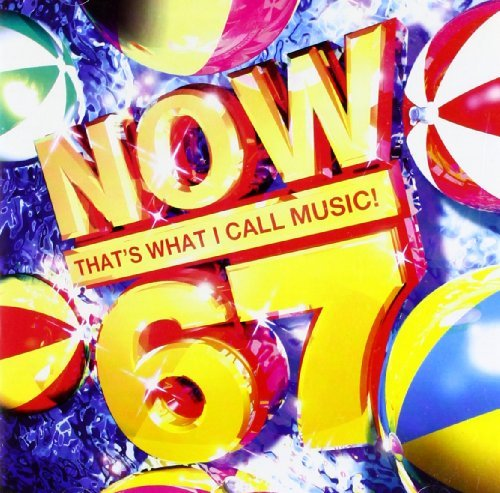 Now That's What I Call Music Vol. 67 Now That's What I Call Import Gbr Uk Edition