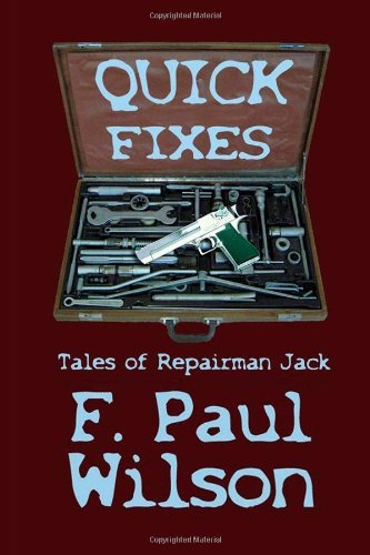 F. Paul Wilson Quick Fixes Tales Of Repairman Jack