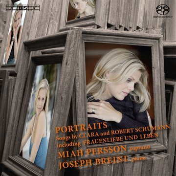 Miah Persson Portraits Songs By Clara & Rob Sacd