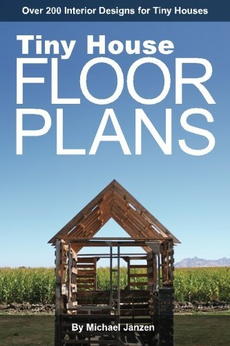 Michael Janzen Tiny House Floor Plans Over 200 Interior Designs For Tiny Houses