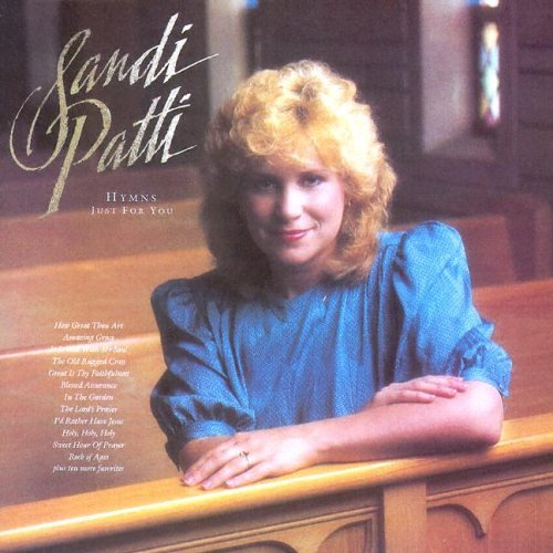 Sandi Patti Hymns Just For You