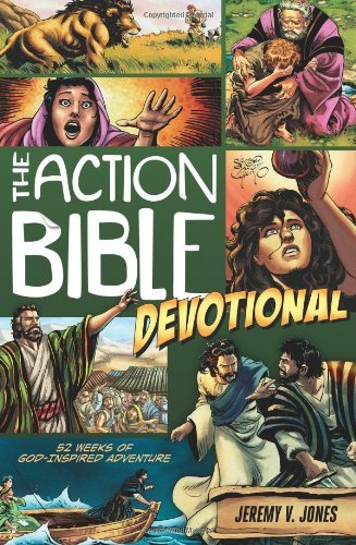 Sergio Cariello The Action Bible Devotional 52 Weeks Of God Inspired Adventure