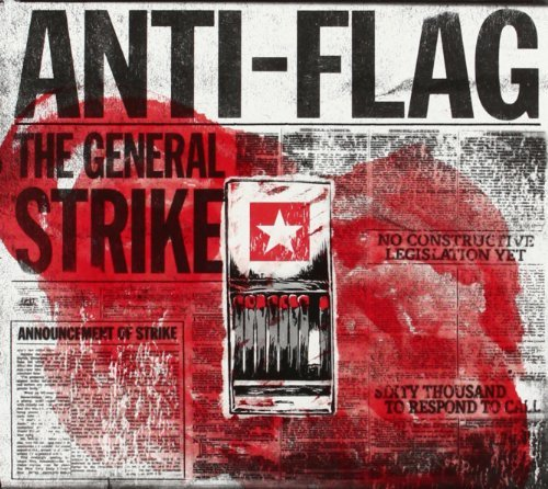 Anti Flag General Strike