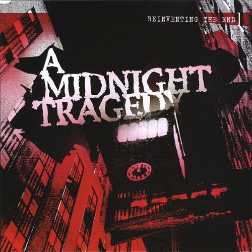 Midnight Tragedy Reinventing The End