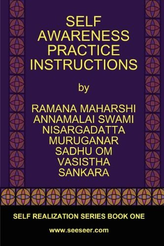 Bhagavan Sri Ramana Maharshi Self Awareness Practice Instructions Self Realizaation Series Book One
