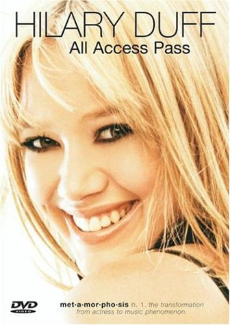Hilary Duff All Access Pass All Access Pass