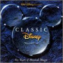Classic Disney Vol. 2 60 Years Of Musical Ma Bare Necessities Be Our Guest Classic Disney