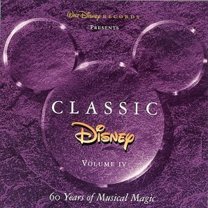 Classic Disney Vol. 4 60 Years Of Musical Mag One Last Hope A Guy Like You Classic Disney