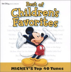 Children's Favorites Mickey's Top 40 Tunes Best Of