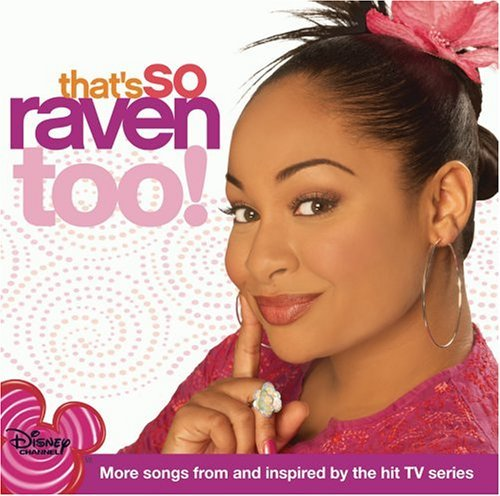That's So Raven Too Television Soundtrack
