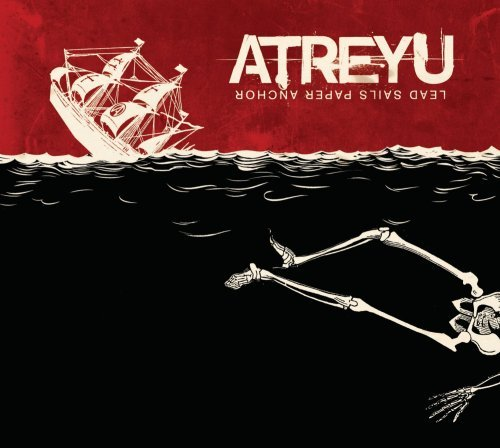 Atreyu Lead Sails Paper Anchor Explicit Version
