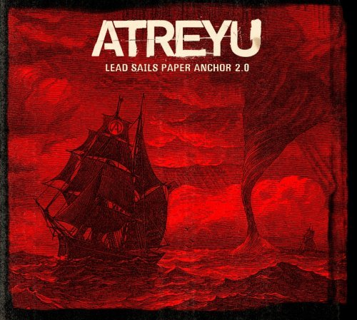 Atreyu Lead Sails Paper Anchor 2.0 Explicit Version