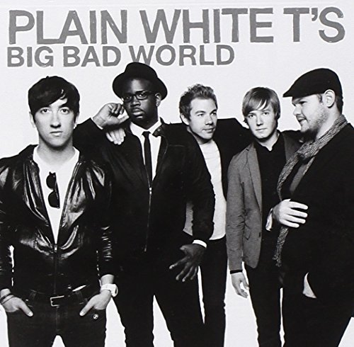 Plain White T's Big Bad World