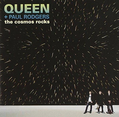 Queen & Paul Rodgers Cosmos Rocks