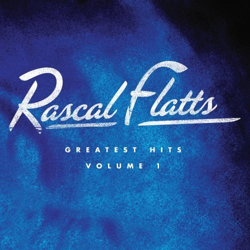 Rascal Flatts Vol. 1 Greatest Hits Single Disc Jewel Package