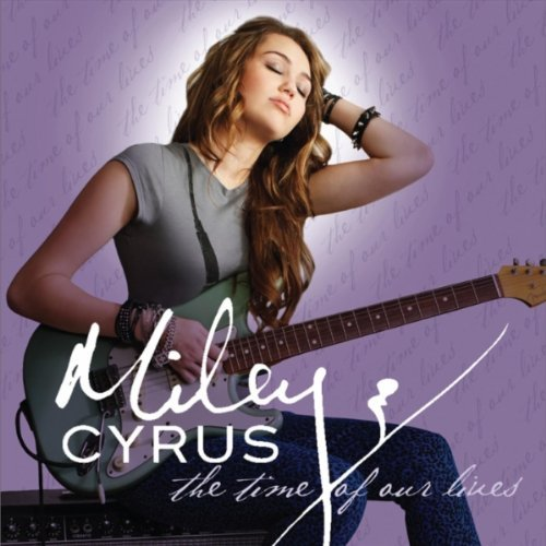 Cyrus Miley The Time Of Our Lives Wal Mart Exclusive