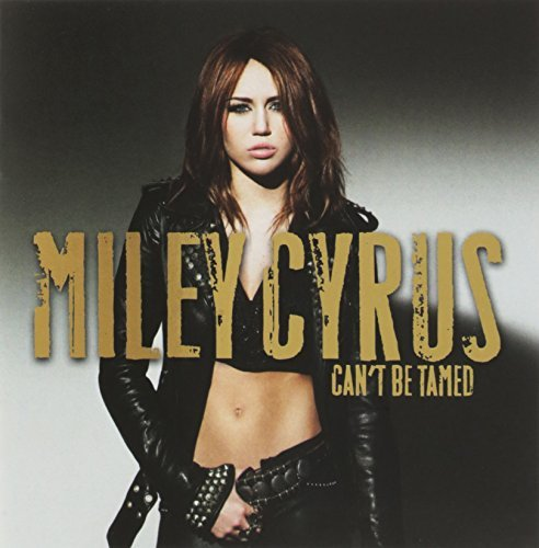 Miley Cyrus Can't Be Tamed Incl. Bonus DVD