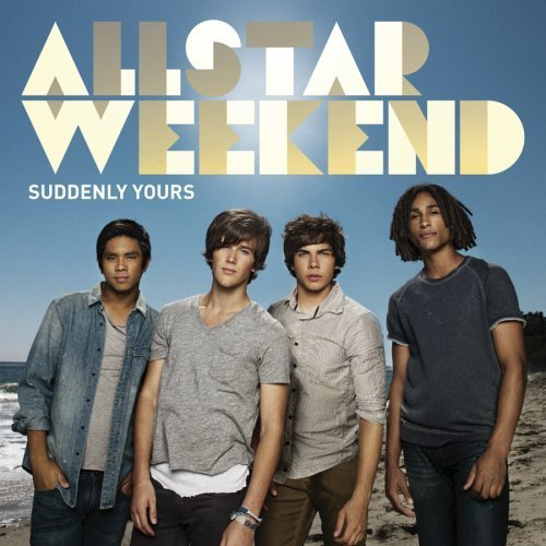 Allstar Weekend Suddenly Yours
