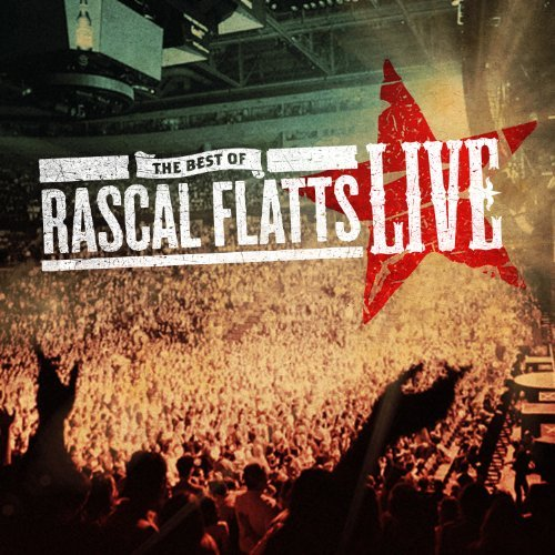 Rascal Flatts Best Of Live