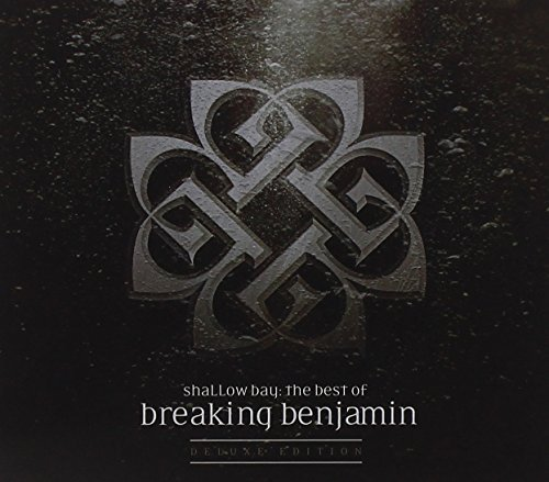 Breaking Benjamin Shallow Bay The Best Of Break Deluxe Ed. Clean Version Shallow Bay The Best Of Break