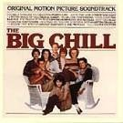 Big Chill Soundtrack Plus Additional Classics From The Era