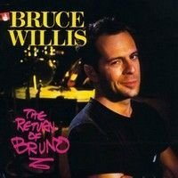 Willis Bruce Return Of Bruno