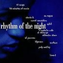 Rhythm Of The Night Rhythm Of The Night