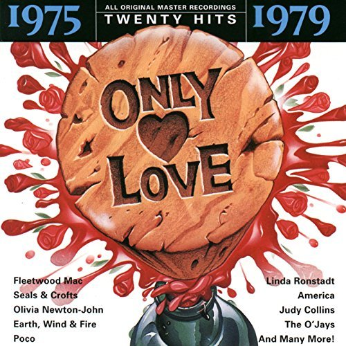 Only Love Only Love 1975 79 Fleetwood Mac Ambrosia Sedaka Only Love