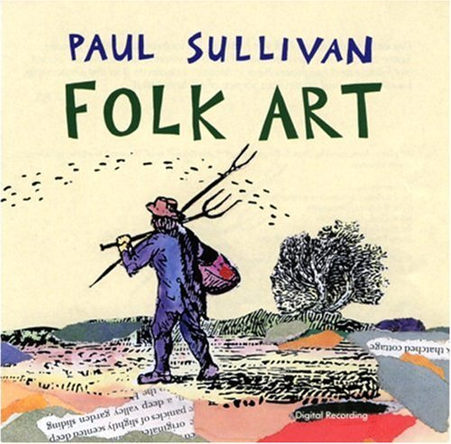Paul Sullivan Folk Art