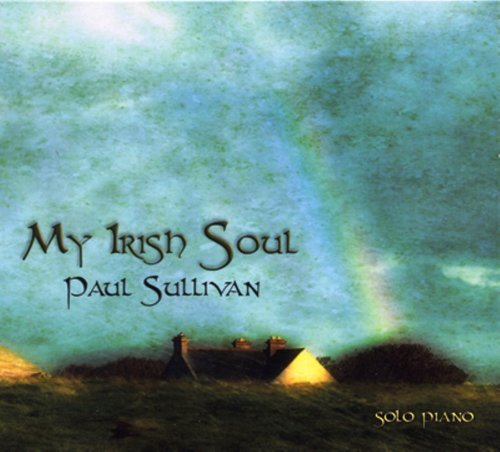 Paul Sullivan My Irish Soul Local