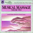 Musical Massage Vol. 2 Musical Massage Stewart Divietri Jeffries Musical Massage