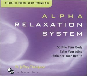 Dr. Jeffrey Thompson Alpha Relaxation System 2 CD Set