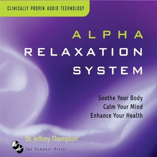 Dr. Jeffrey Thompson Alpha Relaxation System